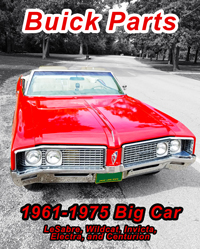 Buick Parts Catalog 1961 - Up<BR>Buick Electra, Lesabre, Wildcat, Etc.