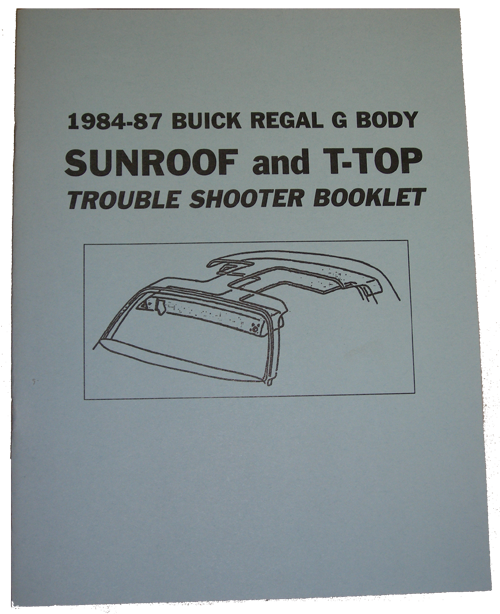 T-Top / Sunroof Book 1984-87 Buick Regal
